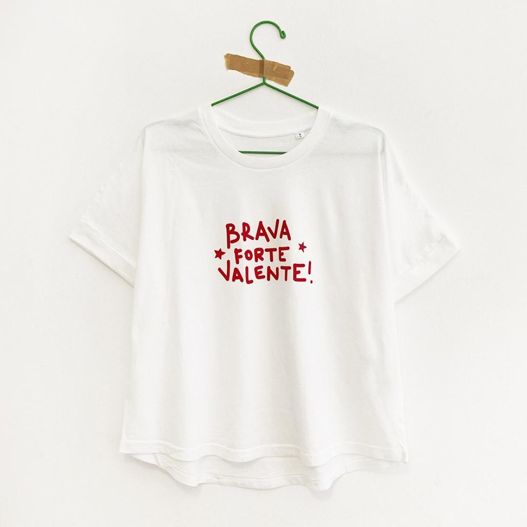 "Camiseta ""Brava*Forte*Valente"""