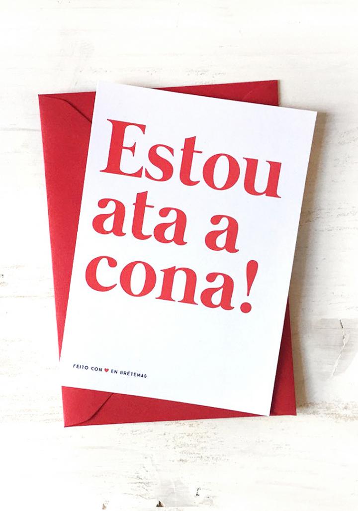 """Postal con sobre """"Estou ata a cona"""""""